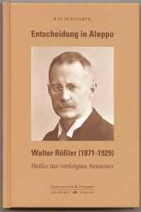 Biografie Walter Rößler von Kai Seyffarth