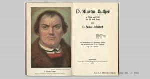 Dr. Martin Luther in Wort und bild für Alt und Jung von D. Julius Disselhoff, Abgedrucktes Originalgemälde von Prof. Karl Bauer; aus Bestand: AEKR Bibliothek, Sig.-Nr. BL15 82;