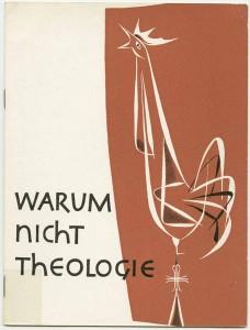 Warum nicht Theologie Hrsg. Ludwig Quaas, Bibliothek Archiv der Evangelischen Kirche im Rheinland
