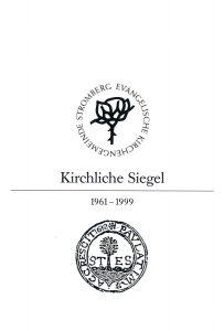 """Buchcover vom Ausstellungskatalog """"Kirchliche Siegel 1961-1999"""" mit einem alten Siegel von 1612 der Kirchengemeinde Stolberg"""