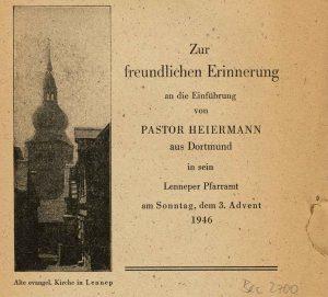 Erinnerung an die Einführung von Pastor Heiermann aus Dortmund , 3. Advent 1946 ; Ansprache am 15. Dezember 1946; aus Bestand: AEKR Düsseldorf Archivbibliothek Bec 2700