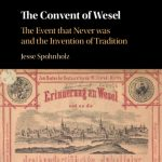 Once again: Der Weseler Konvent 1568 als Erfindung der Historiker