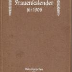 Frauenkalender gab es schon vor 115 Jahren